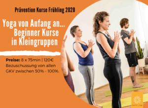 Neue Prävention Yoga Beginner & Aufbau Kurse ab März 2020