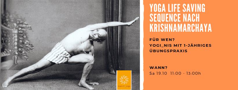 YOGA Life Saving Sequence nach Krishnamarchaya