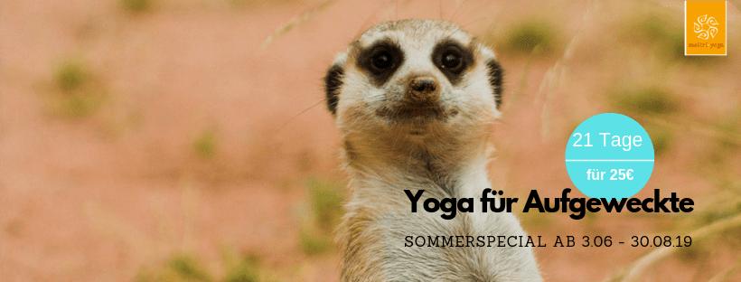 Yoga für Aufgeweckte! | 21 Tage unbegrenzt Yoga üben..