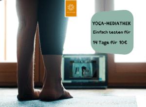 Yoga Mediathek | 14 Tage ausprobieren